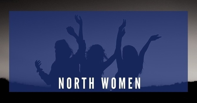 North Women: Bountiful Blessings