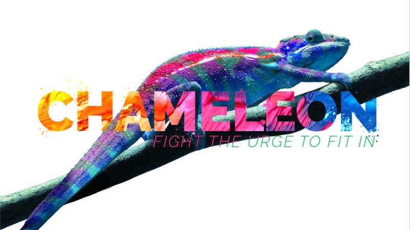 "Chameleon Week #4 ""Imitate Christ"""