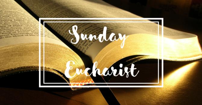 Sunday Eucharist with Singing