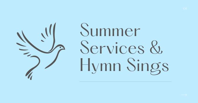 Summer Worship Services