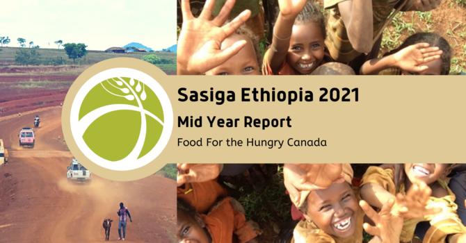 Sasiga Ethiopia 2021 Mid Year Report image