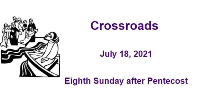 Crossroads July 18, 2021 image