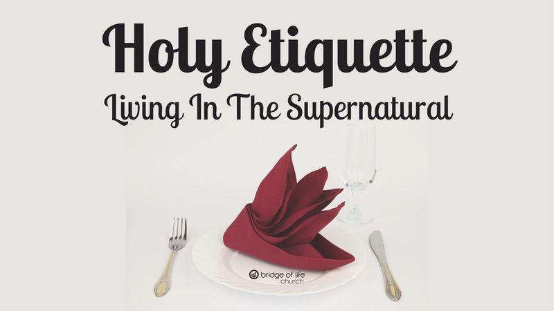 Holy Etiquette: Chivalrous Warrior
