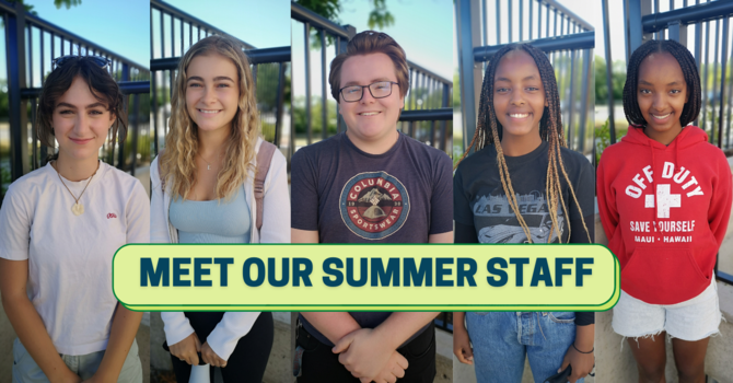 Meet Our Summer Staff image
