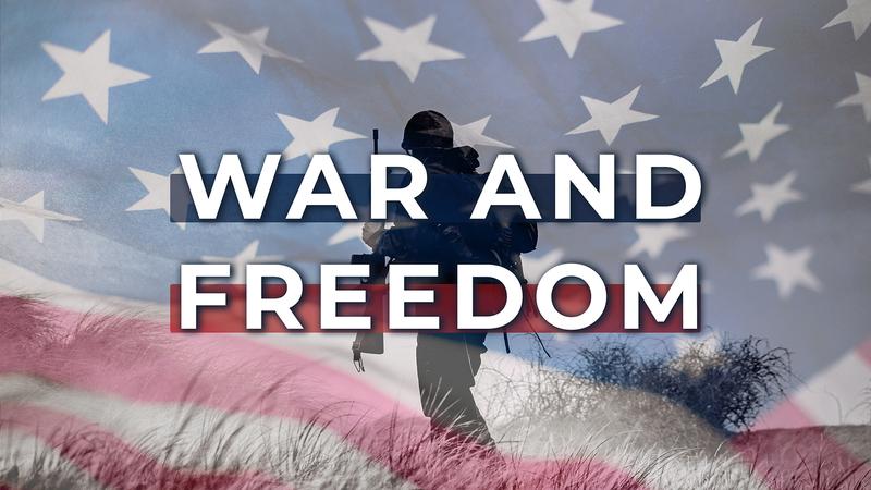 War & Freedom 07.04.21 | 10AM