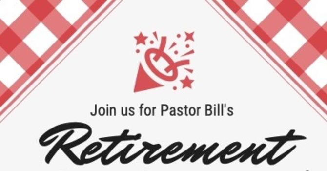 Pastor Bill Retirement Celebration