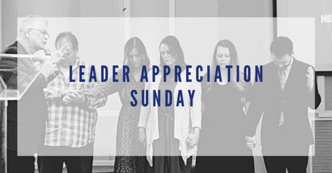 Leader Appreciation Sunday