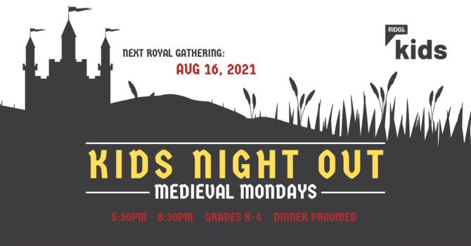 KIDS NIGHT OUT | Medieval Mondays