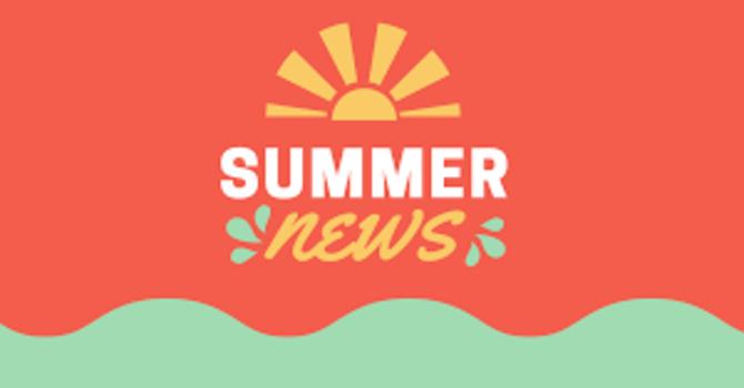 Summer News! image