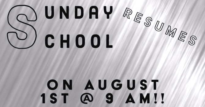 Sunday School Returns!! image