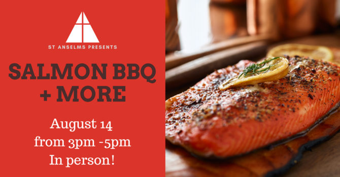 Salmon BBQ + More- Orders Now Open! image
