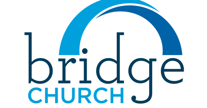 Bridge Church Launch image