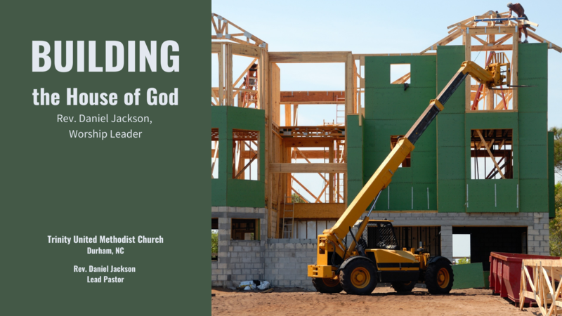 Building the House of God