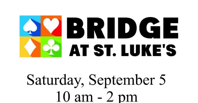 Postponed - Bridge at St. Luke's