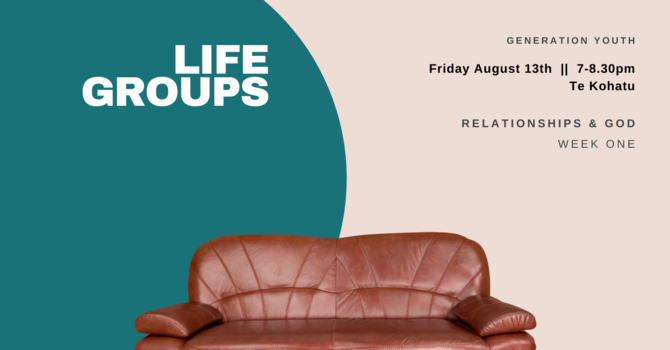 Generation Youth: Life Groups