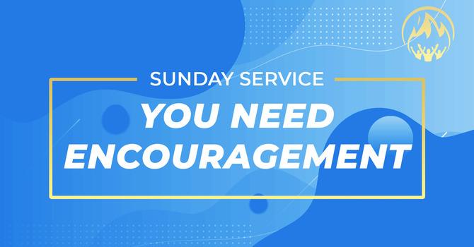 You Need Encouragement (2021)