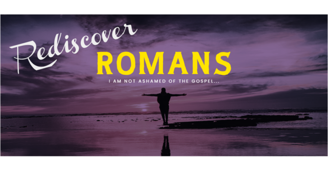 Rediscover Romans - Difference of Opinion (pt. 2)