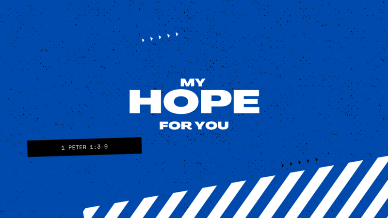 My Hope For You