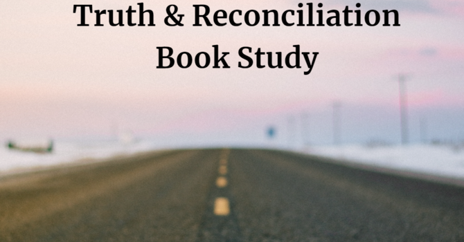Indigenous Truth & Reconciliation Online Book Study image