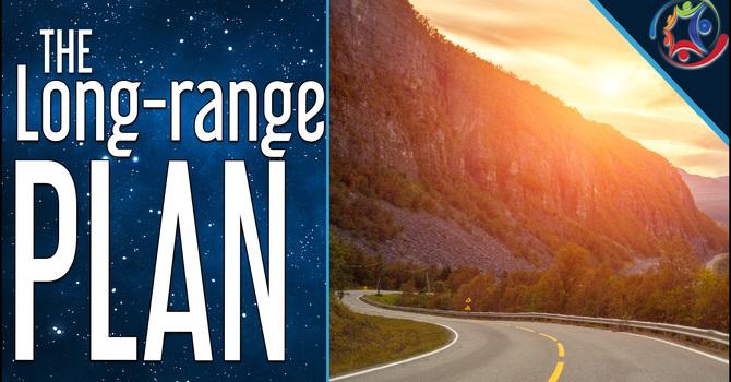 The Long Range Plan