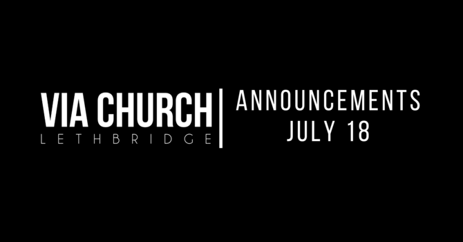 Announcements - July 18, 2021 image
