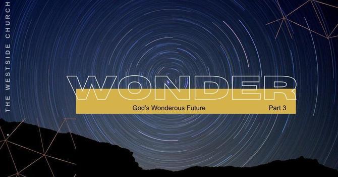 God's Wonderous Future