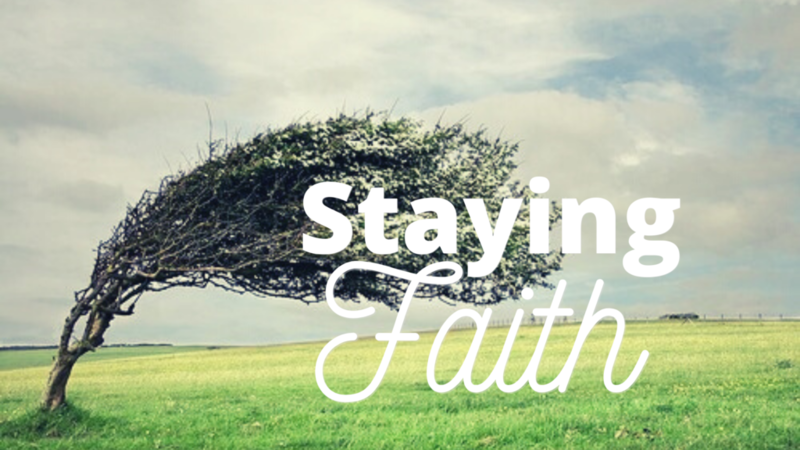 STAYING IN FAITH When Nothing is Happening