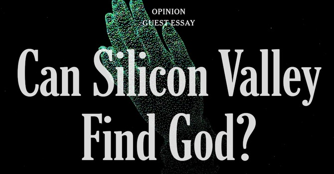 Recommended Reading: Can Silicon Valley Find God? image