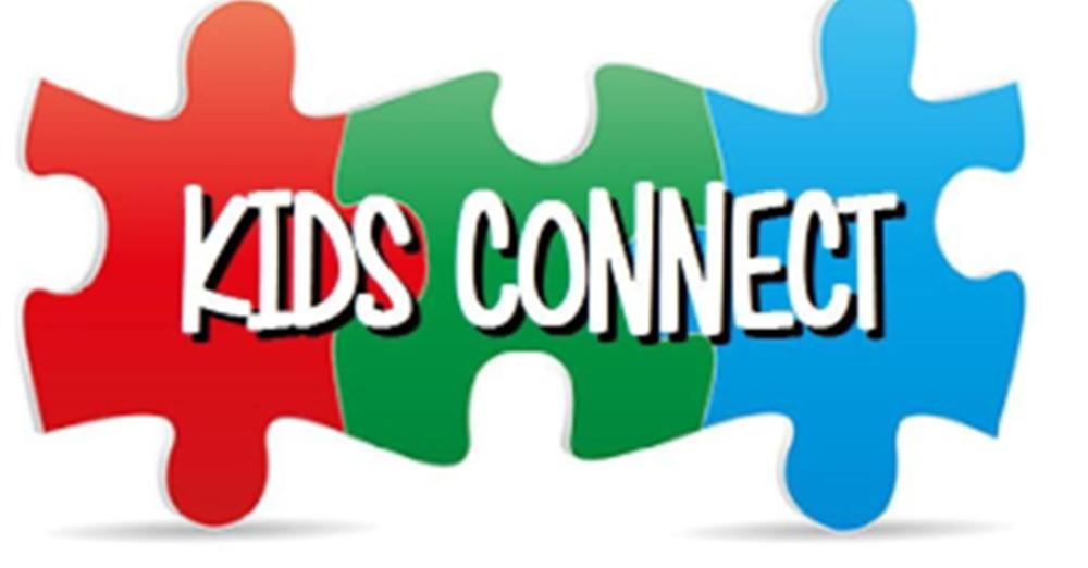 Kids Connect - RESCHEDULED