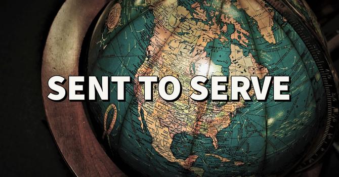 Sent to Serve