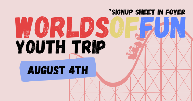 Worlds of Fun Youth Trip