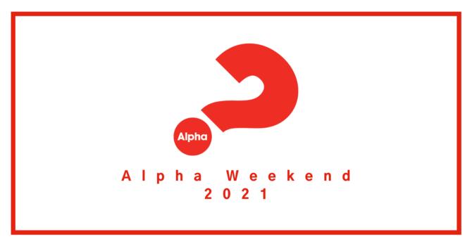Alpha Weekend