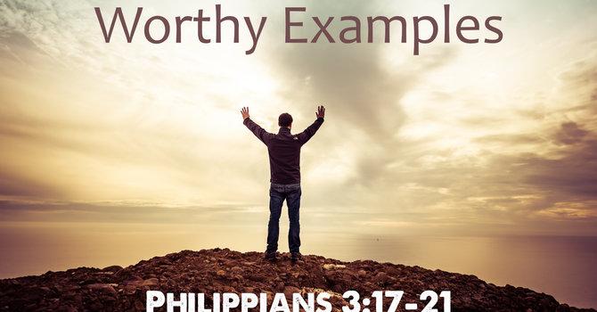 Worthy Examples