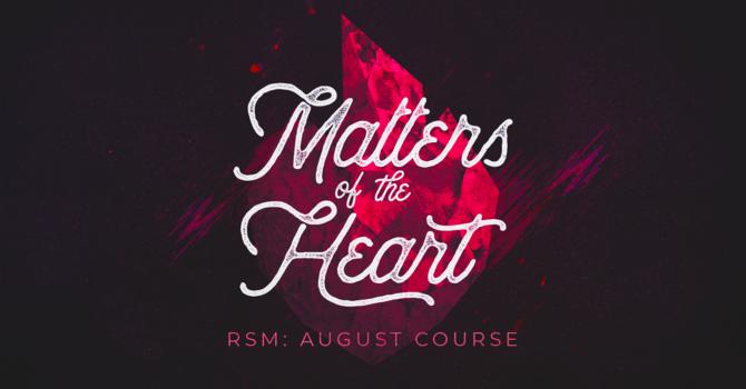 RSM: Matters of the Heart
