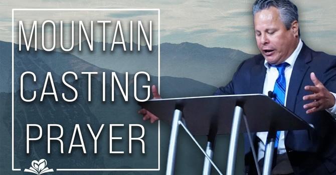 Mountain Casting Prayers | Pastor Tim Zuniga
