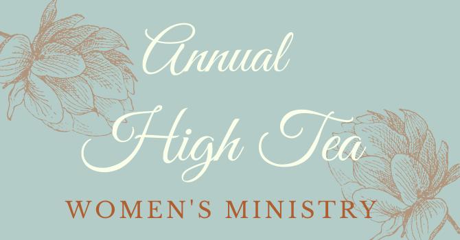 Annual Women's Ministry High Tea