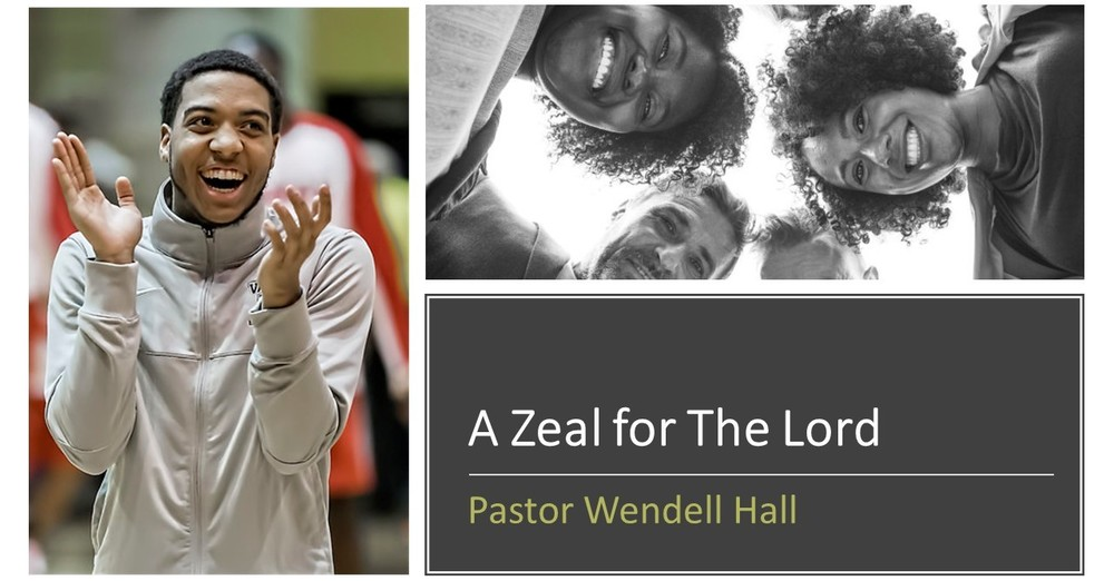 A Zeal for the Lord