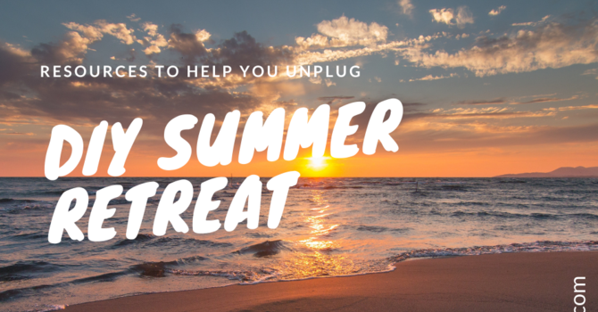DIY Summer Retreat available! image