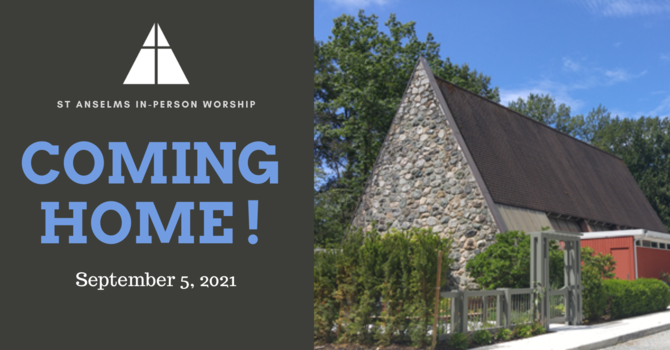 A Letter to The Community: Coming Home to In Person Worship image
