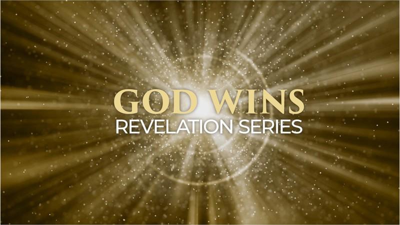 Revelation - God Wins Prt2