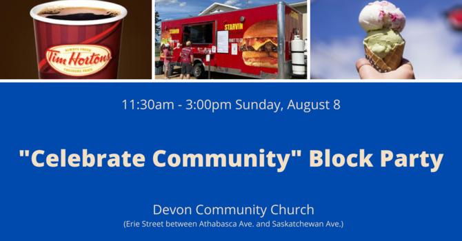 """Celebrate Community"" Block Party"