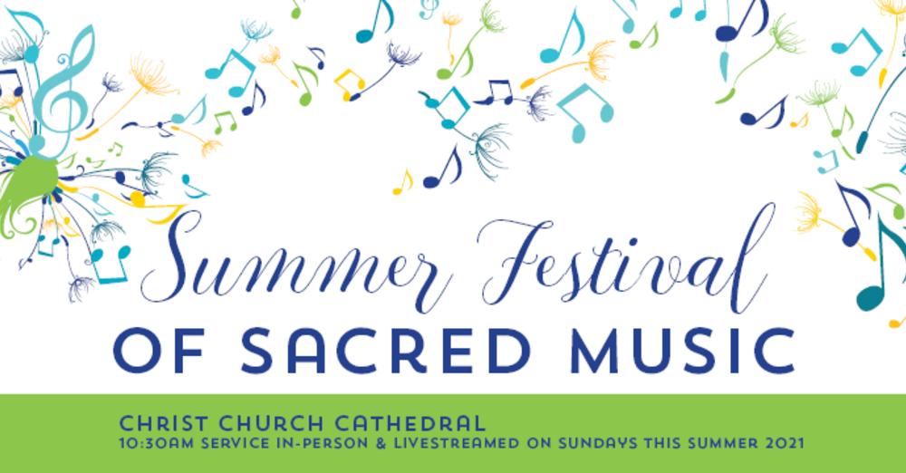 Summer Festival of Sacred Music 2021