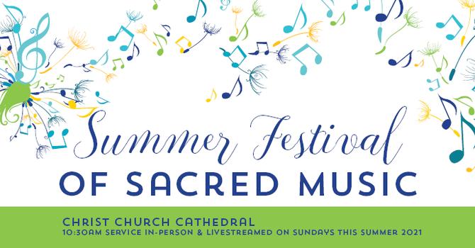 Summer Festival of Sacred Music 2021  image