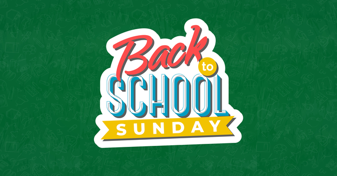 Back-To-School Sunday