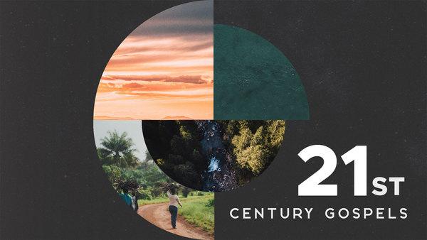 21st Century Gospels