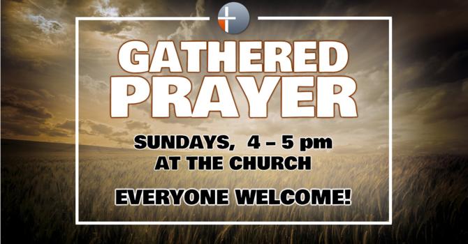 Gathered Prayer