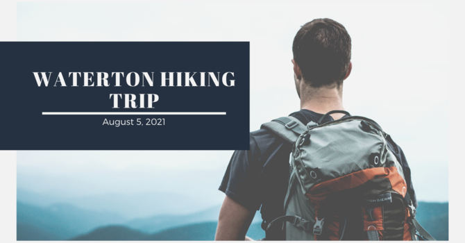 Youth Event: Waterton Hiking Trip