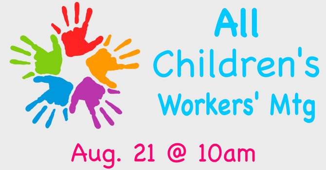 All Children's Workers Meeting