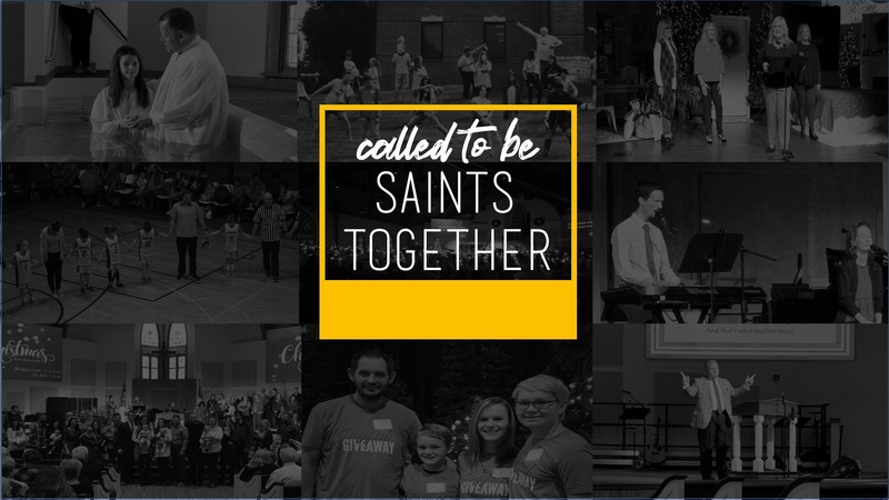 Called to Be Saints Together