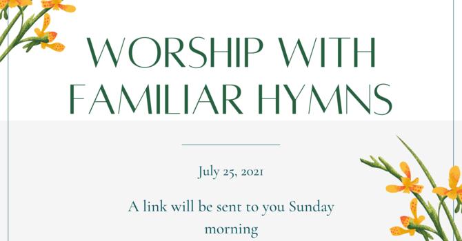 Sunday Service - July 25th
